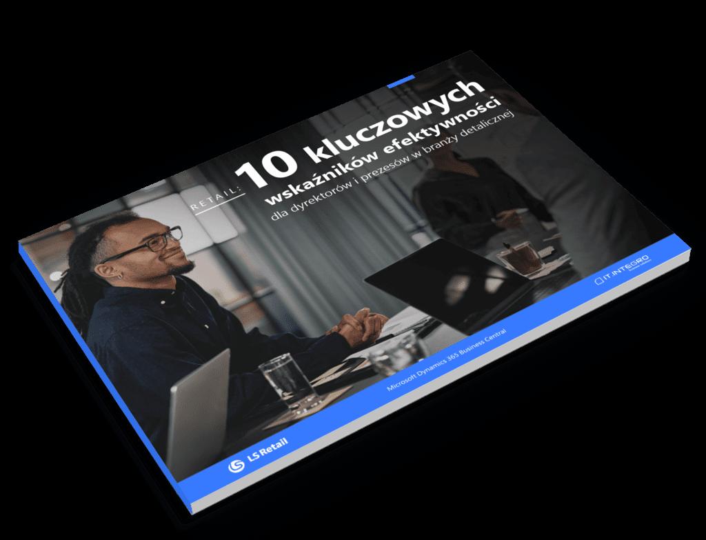 10 kluczowych wskaźników efektywności